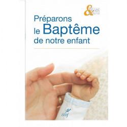 Le Baptême de notre enfant